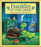 Franklin in the Dark, Paulette Bourgeois, 0919964931