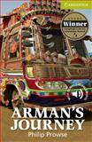 Arman's Journey, Philip Prowse, 0521184932
