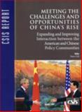 Meeting the Challenges and Opportunities of China's Rise : Expanding and Improving Interaction Between the American and Chinese Policy Communities: A Report of the CSIS Freeman Chair in China Studies, Gill, Bates, 0892064935