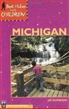 Best Hikes with Children in Michigan, Jim DuFresne, 0898864933