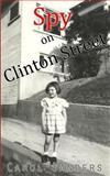 Spy on Clinton Street, Carol Sanders, 0989324931