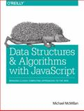 Data Structures and Algorithms with JavaScript, McMillan, Michael, 1449364934
