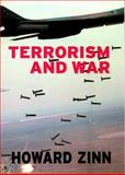 Terrorism and War, Howard Zinn, 1583224939