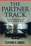 The Partner Track, Cliff Ennico, 160714493X