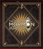 The Book of Mormon, Trey Parker and Robert Lopez, 0062234943