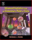 Advanced Statistics from an Elementary Point of View, Panik, Michael J., 0120884941
