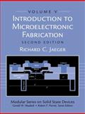 Introduction to Microelectronic Fabrication, Jaeger, Richard C., 0201444941