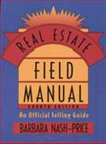 Real Estate Field Manual : An Official Selling Guide, Nash-Price, Barbara, 0324134940