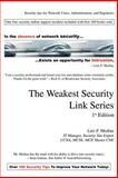 The Weakest Security Link Series, Luis Medina, 0595264948