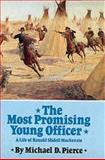 The Most Promising Young Officer, Michael D. Pierce, 0806124946