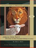 A Biblical Vision, Part 2, Don Davis, 1466394943