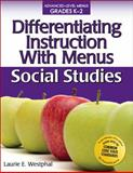 Differentiating Instruction with Menus K-2 - Social Studies, Laurie E. Westphal, 1593634943