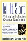 Tell It Slant 1st Edition