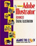 Adobe Illustrator : Advanced Digital Illustration, Against the Clock, Inc. Staff, 0130844942