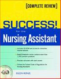 Success! for the Nursing Assistant : A Complete Review, Heinze, Eileen, 0131144944