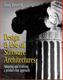 Design and Use of Software Architectures : Adopting and Evolving a Product-Line Approach, Bosch, Jan, 0201674947