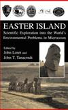 Easter Island : Scientific Exploration into the World's Environmental Problems in Microcosm, , 0306474948
