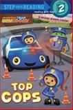 Top Cops (Team Umizoomi), Random House, 0385374941