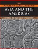 The Ancient Languages of Asia and the Americas, , 0521684943