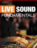 Live Sound Fundamentals 1st Edition