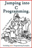 Jumping into C Programming :, Harry. Chaudhary., 1500484946