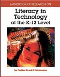 Handbook of Research on Literacy in Technology at the K-12 Level, , 1591404940