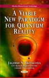 A New Paradigm for Quantum Reality, Srivastava, Jagdish N., 1617614947