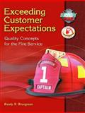 Exceeding Customer Expectations, Commission on Fire Accreditation International and Bruegman, Randy R., 0130384941