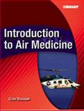 Introduction to Air Medicine, Deschamp, Clyde, 0131134949