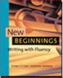 New Beginnings : Writing with Fluency, Fitton, Diane and Warner, Barbara, 0618004947