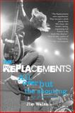 The Replacements, Jim Walsh, 0760334943
