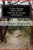 Cyclo-Voyage (1865-2015), E. Bicyeux, 1499734948