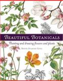 Beautiful Botanicals, Bente Starcke King, 1581804946
