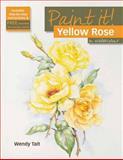 Yellow Rose, Wendy Tait, 1844484947
