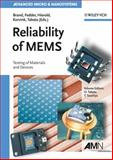 Reliability of MEMS : Testing of Materials and Devices, , 3527314946