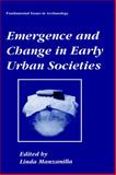 Emergence and Change in Early Urban Societies 9780306454943