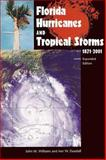 Florida Hurricanes and Tropical Storms, 1871-2001, John M. Williams and Iver W. Duedall, 0813024943