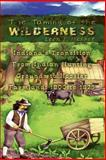 The Taming of the Wilderness, Leon F. Hesser, 1403374945
