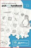 Arch Linux Handbook 3. 0, Dusty Phillips, 1477634940