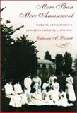 More Than Mere Amusement : Working-Class Women's Leisure in England, 1750-1914, Parratt, Catriona M., 1555534945