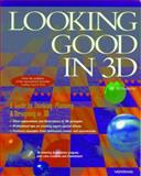 Looking Good in 3D, Reese, Andrew, 1566044944