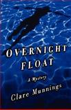 Overnight Float, Munnings, Clare, 0393334945