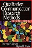 Qualitative Communication Research Methods, Lindlof, Thomas R. and Taylor, Bryan C., 0761924949