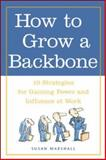 How to Grow a Backbone 9780809224944