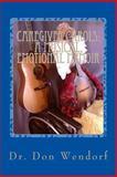 CAREGIVER CAROLS: a Musical, Emotional Memoir, Don Wendorf, 1499264941