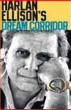 Dream Corridor, Harlan Ellison, 1593074948