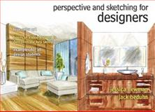 Perspective and Sketching for Designers, Newman, Jessica and Beduhn, Jack, 0132574942