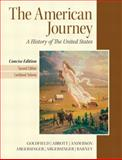 American Journey, Goldfield, David H. and Anderson, Virginia DeJohn, 0205214940