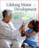 Lifelong Motor Development, Gabbard, Carl P., 0321734947