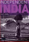 Independent India, 1947-2000, Singer, Wendy, 0582414946